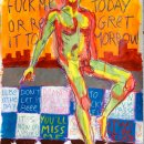 Fuck me today or regret it to-morrow. 2012 Acrylique et divers sur papier 70x50